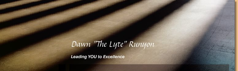 "Dawn ""The Lyte"" Runyon - Leading YOUth to Excellence"